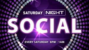 Saturday Night Social